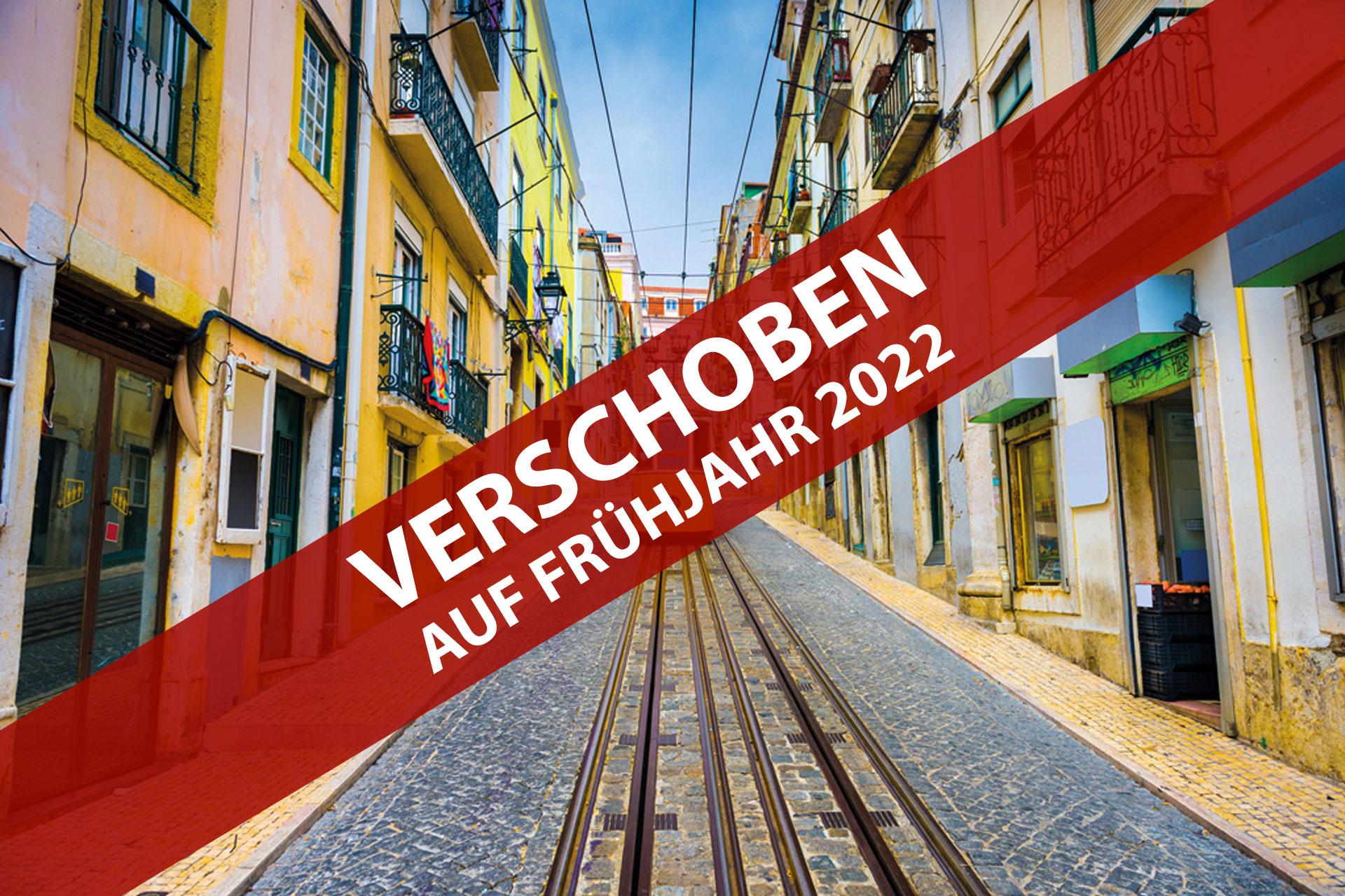 VERSCHOBEN · Trendstadt Lissabon und Umgebung